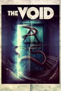 "Poster for the movie ""The Void"""