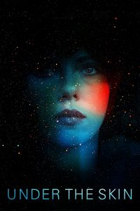 "Poster for the movie ""Under the Skin"""
