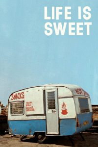 "Poster for the movie ""Life Is Sweet"""