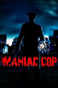 "Poster for the movie ""Maniac Cop"""