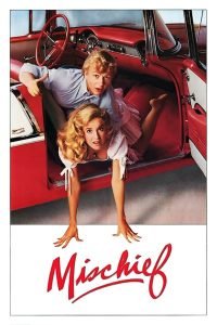 "Poster for the movie ""Mischief"""