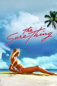 "Poster for the movie ""The Sure Thing"""