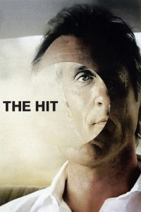 "Poster for the movie ""The Hit"""