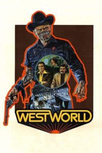 "Poster for the movie ""Westworld"""