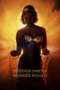 "Poster for the movie ""Professor Marston and the Wonder Women"""