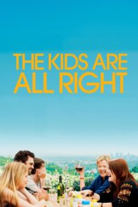 "Poster for the movie ""The Kids Are All Right"""
