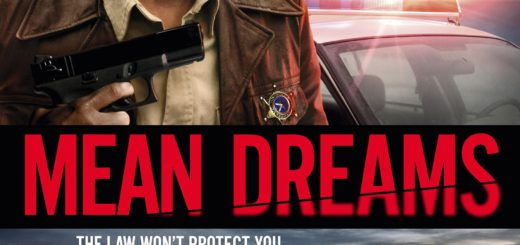 "Poster for the movie ""Mean Dreams"""