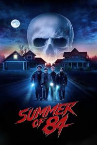 "Poster for the movie ""Summer of 84"""
