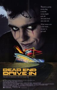 "Poster for the movie ""Dead End Drive-In"""