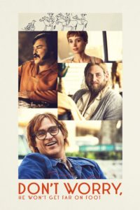 "Poster for the movie ""Don't Worry, He Won't Get Far on Foot"""