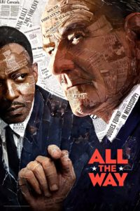 "Poster for the movie ""All the Way"""