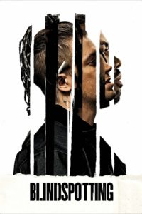 "Poster for the movie ""Blindspotting"""