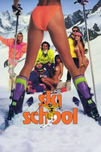 "Poster for the movie ""Ski School"""