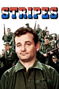 "Poster for the movie ""Stripes"""