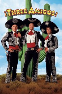 "Poster for the movie ""¡Three Amigos!"""