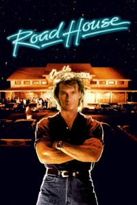 "Poster for the movie ""Road House"""