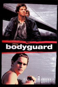 "Poster for the movie ""My Bodyguard"""