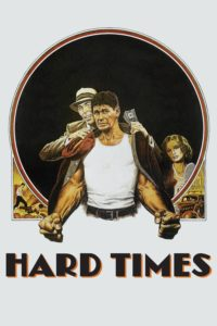"Poster for the movie ""Hard Times"""