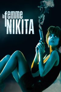 "Poster for the movie ""La Femme Nikita"""