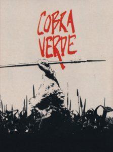 "Poster for the movie ""Cobra Verde"""