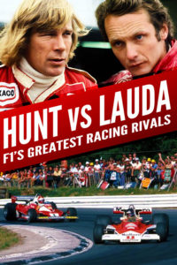 "Poster for the movie ""Hunt vs Lauda: F1's Greatest Racing Rivals"""