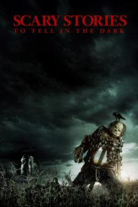 "Poster for the movie ""Scary Stories to Tell in the Dark"""