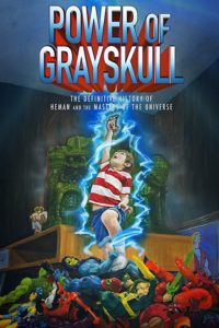 """Poster for the movie """"Power of Grayskull: The Definitive History of He-Man and the Masters of the Universe"""""""
