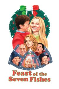 "Poster for the movie ""Feast of the Seven Fishes"""