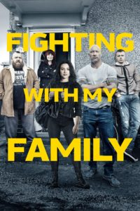 "Poster for the movie ""Fighting with My Family"""
